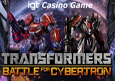 IGT Transformers - Battle For Cybertron Casino Game