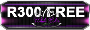 Get R300 Free when you join White Lotus - Download, Instant And Mobile Play Available!
